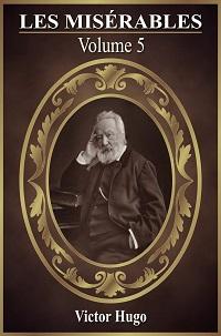 Les Miserables Pdf Volume 5 - Victor Hugo
