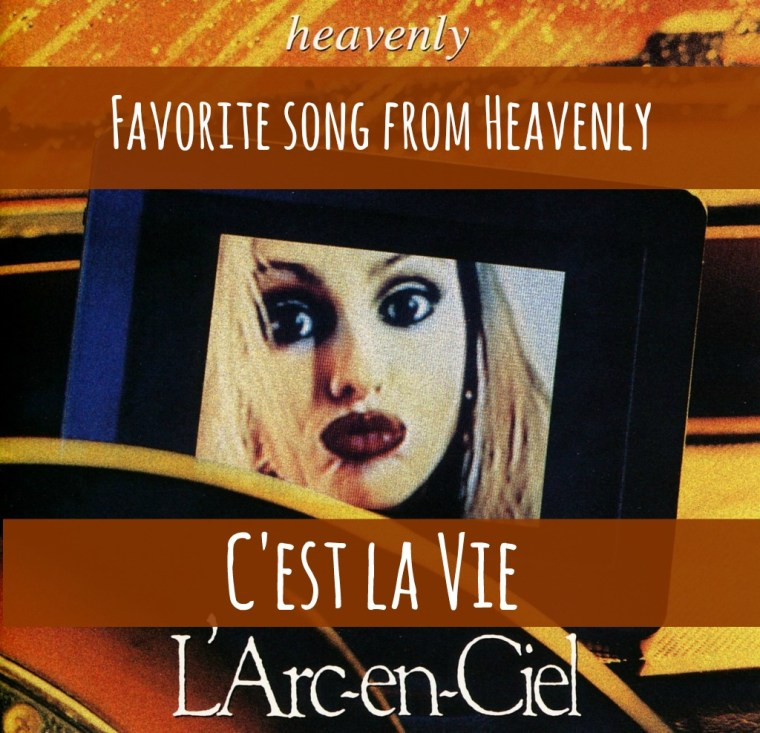 fav song from heavenly: c'est la vie