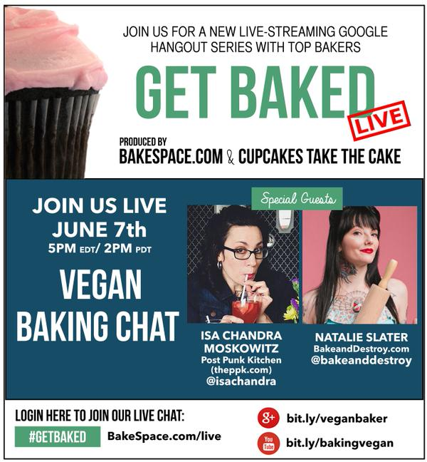 Watch Me On Get Baked Live with Isa Chandra Moskowitz