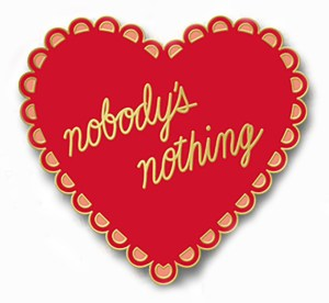 EDITED-Nobody's_Nothing