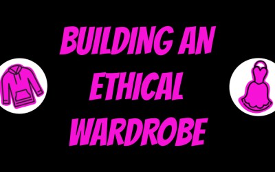 Friday Five: Building an Ethical Wardrobe