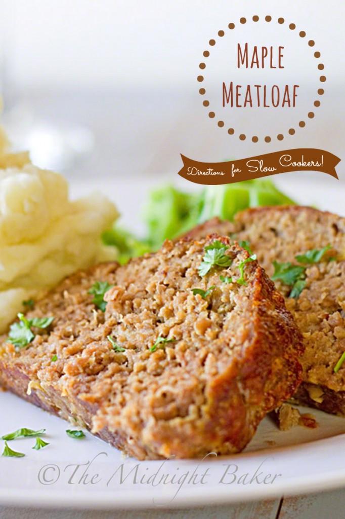 Maple Meatloaf | bakeatmidnite.com | #meatloaf #crockpot #slowcooker #easymeals