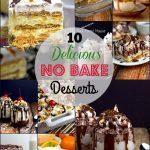 Ten delicious no-bake desserts