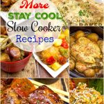 Don't heat your kitchen this summer--dust off that slow cooker and put it to use!