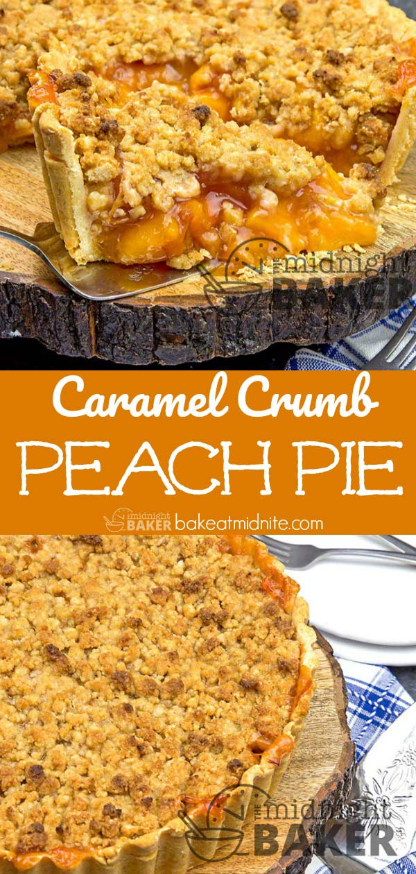 Great pie to make when peaches are in season and topped with caramel-flavored crumbs. Instructions for fool-proof crust too.