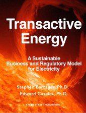 Transactive Energy: A Sustainable Business and Regulatory Model for Electricity