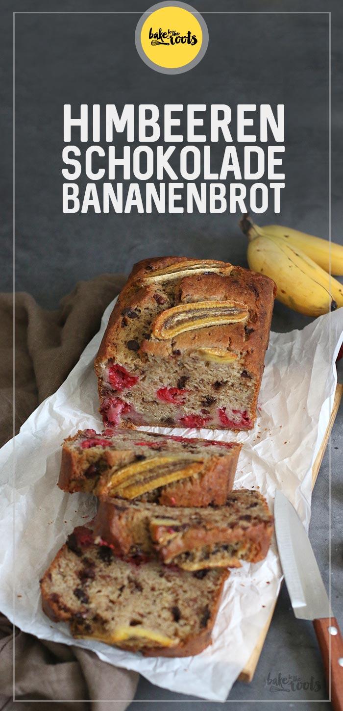 Himbeeren Schokolade Bananenbrot | Bake to the roots