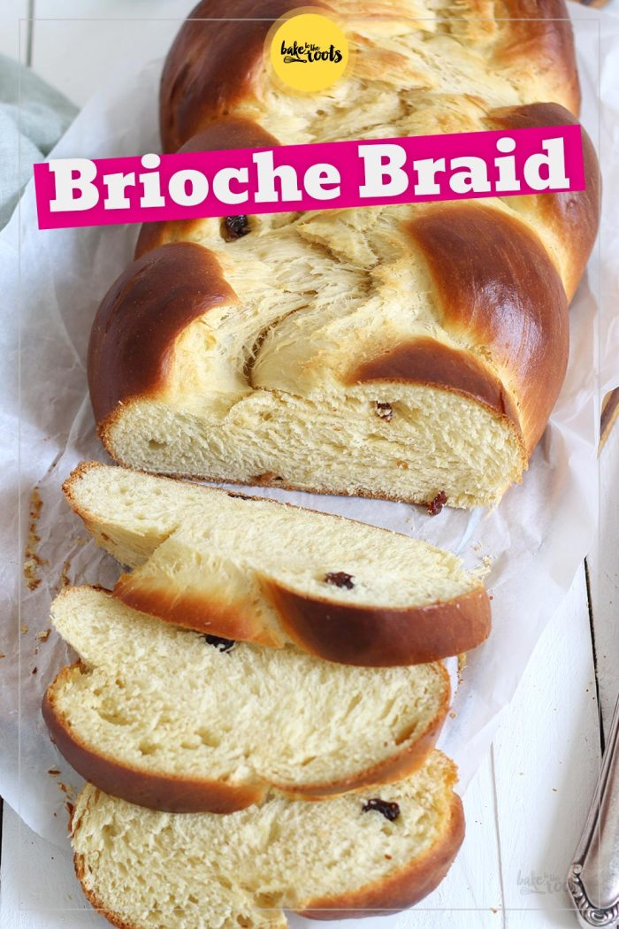 Brioche Braid | Bake to the roots