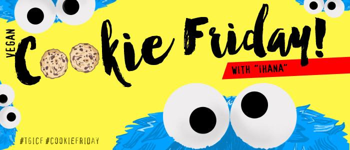 "Cookie Friday with ""Ihana"""