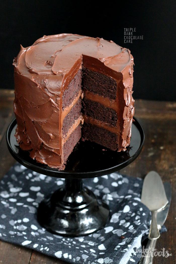 Triple Dark Chocolate Cake   Bake to the roots