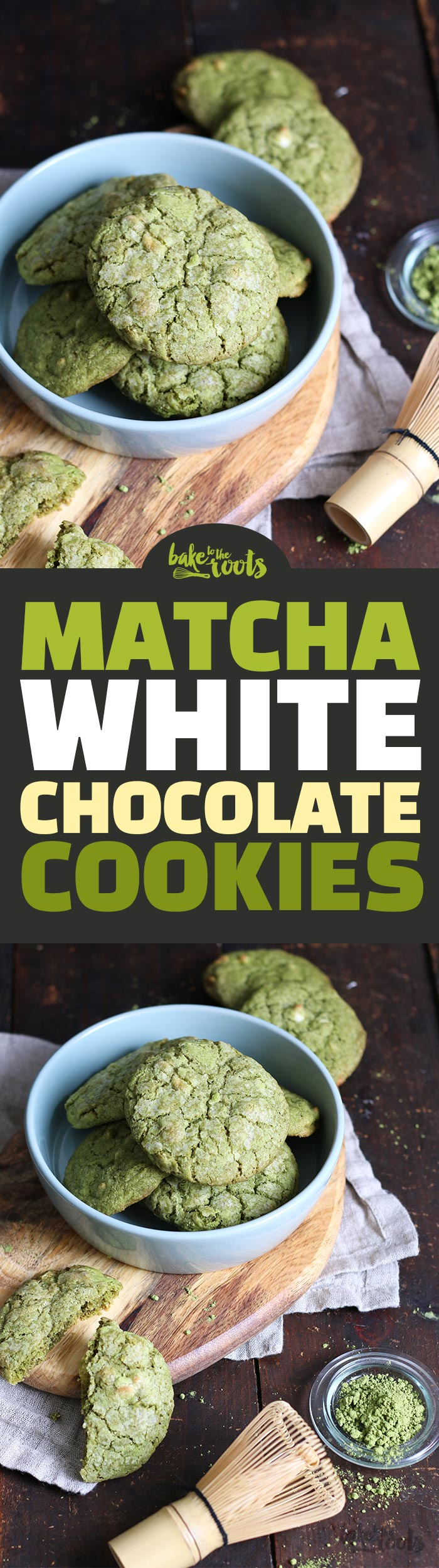 Matcha White Chocolate Cookies | Bake to the roots