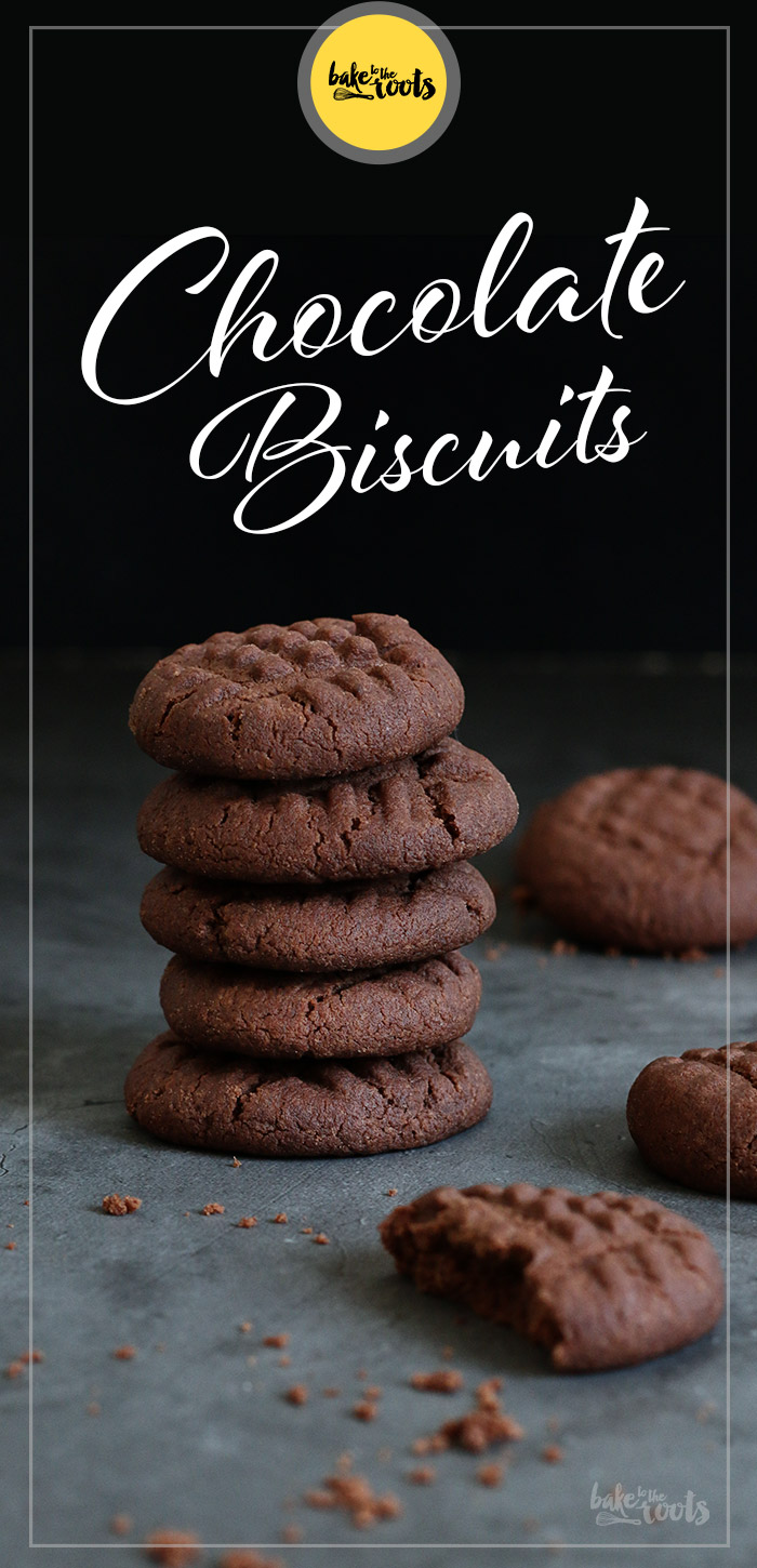 Chocolate Biscuits | Bake to the roots