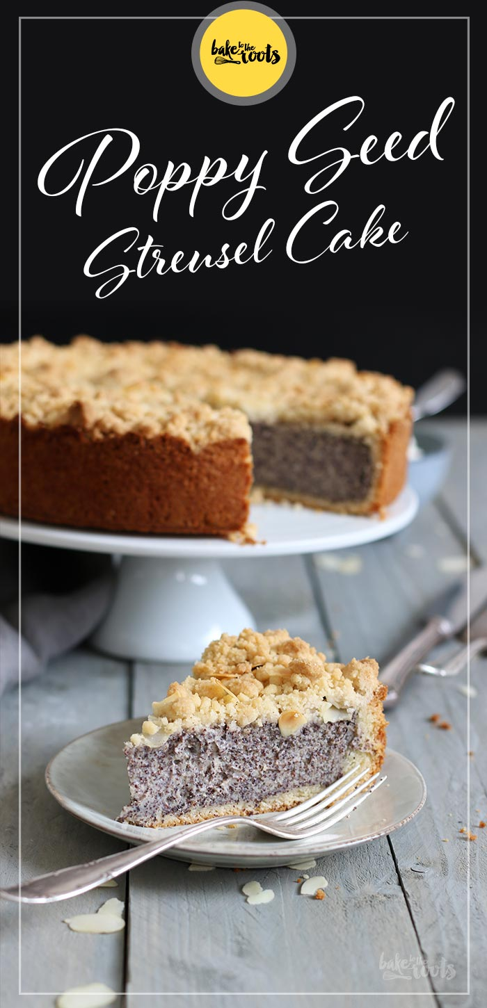 Classic German Poppy Seed Streusel Cake | Bake to the roots