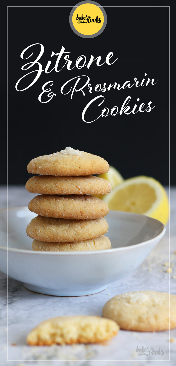 Zitrone & Rosmarin Cookies | Bake to the roots