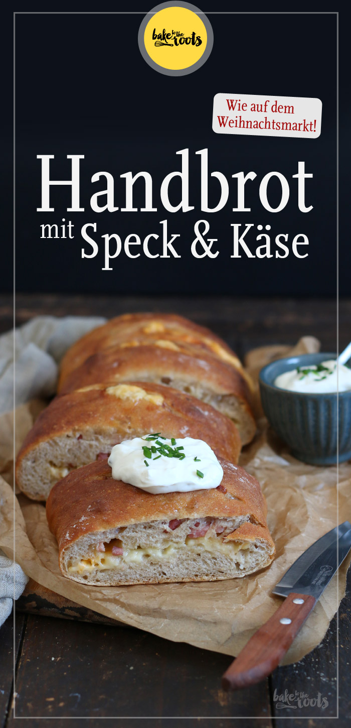 Handbrot mit Speck und Käse | Bake to the roots