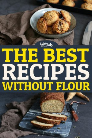 The Best Recipes without Flour