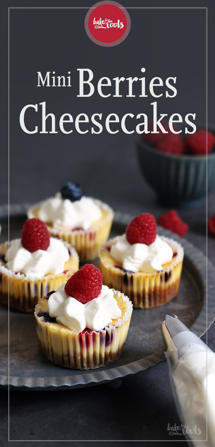 Mini Berries Cheesecakes | Bake to the roots
