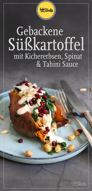 Süßkartoffel mit Kichererbsen, Spinat und Tahini Sauce | Bake to the roots