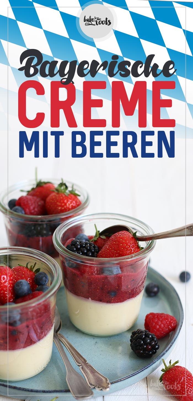 Bayerische Creme mit Beeren | Bake to the roots