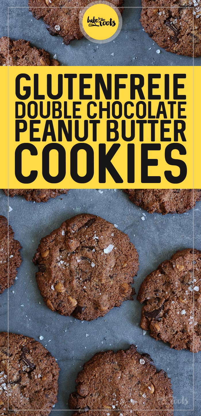 (Glutenfreie) Double Chocolate Peanut Butter Cookies | Bake to the roots
