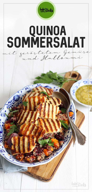Quinoa Sommersalat mit geröstetem Gemüse und Halloumi | Bake to the roots