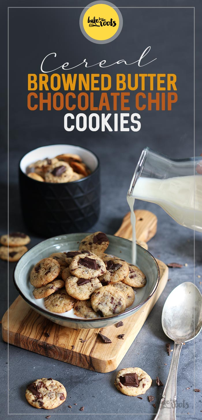 Cereal Browned Butter Chocolate Chip Cookies | Bake to the roots