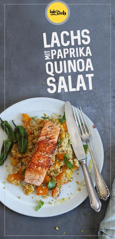 Lachs mit geröstetem Paprika Quinoa Salat | Bake to the roots