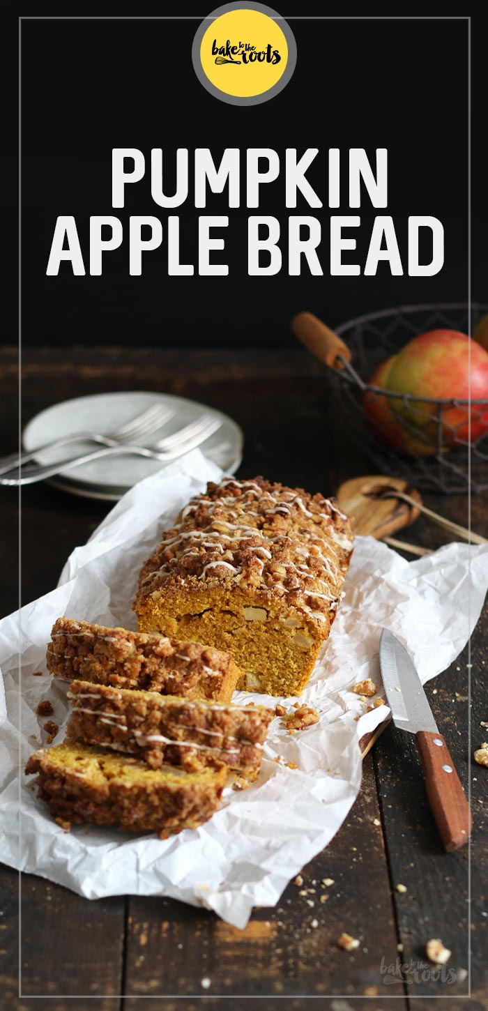 Pumpkin Apple Bread | Bake to the roots