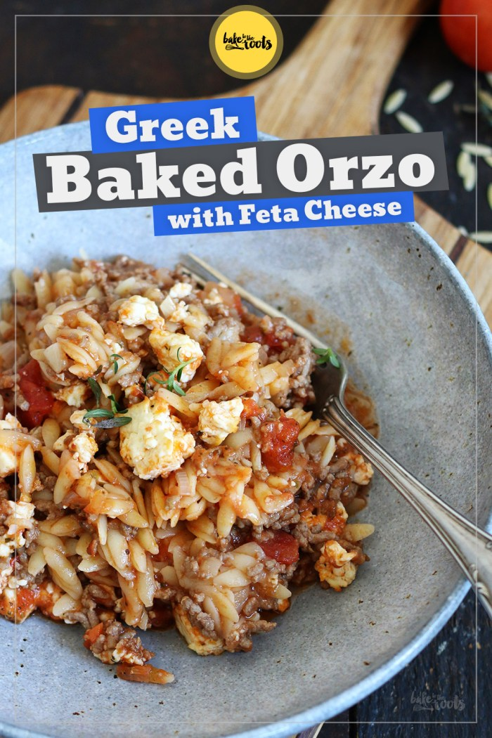 Greek Baked Orzo with Feta | Bake to the roots