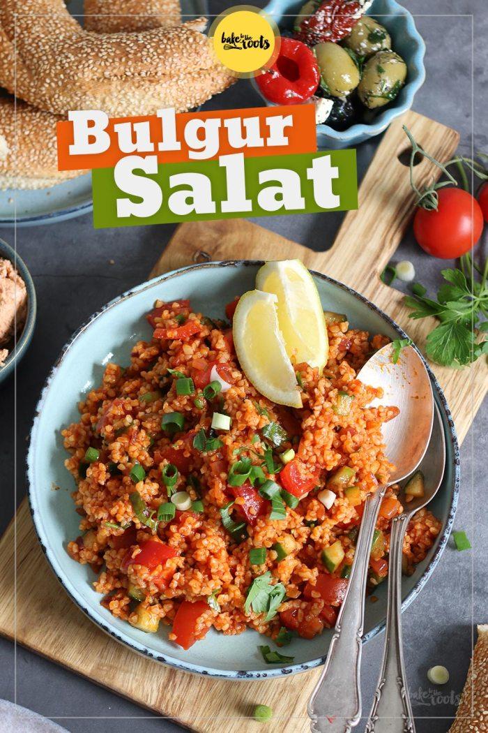 Türkischer Bulgur Salat (Kisir) | Bake to the roots