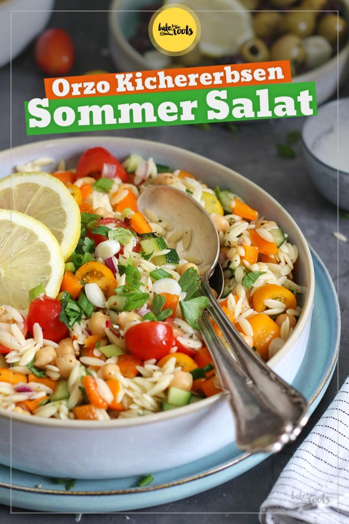 Orzo Kichererbsen Sommer Salat | Bake to the roots