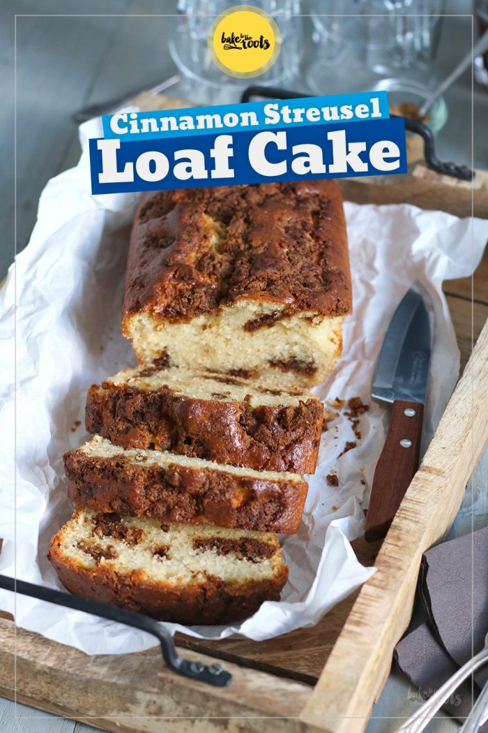 Easy Cinnamon Streusel Loaf Cake | Bake to the roots