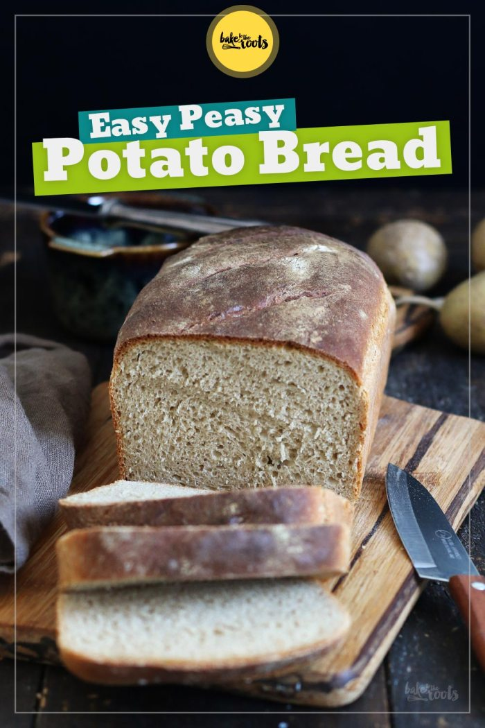 Easy Peasy Potato Bread | Bake to the roots