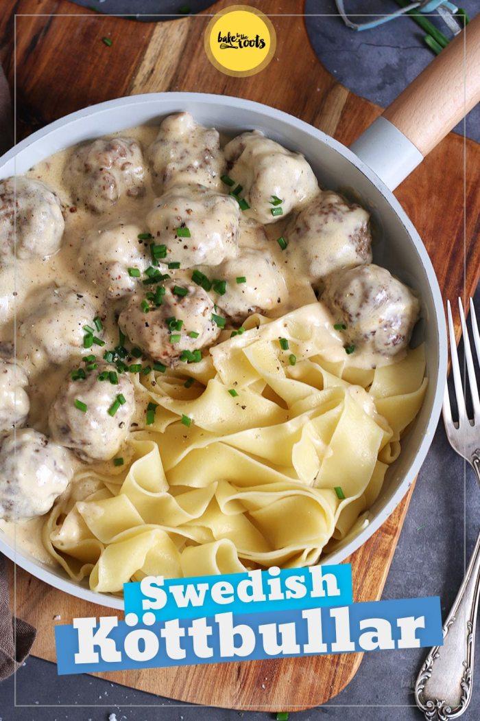 Swedish Koettbullar with Pasta | Bake to the roots