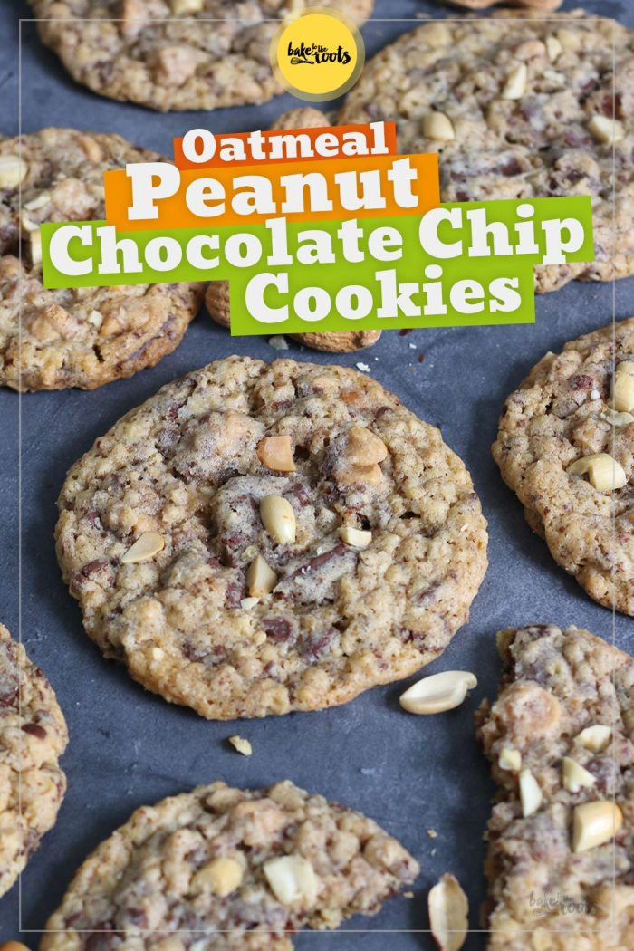 Oatmeal Peanut Chocolate Chip Cookies | Bake to the roots