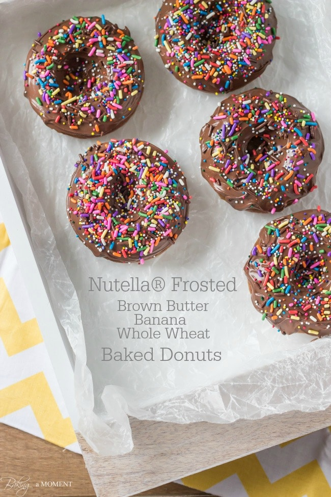 Nutella Frosted Brown Butter Banana Whole Wheat Baked Donuts   Baking a Moment