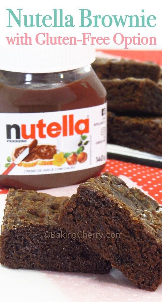 Nutella Brownie With Gluten Free Option Baking Cherry