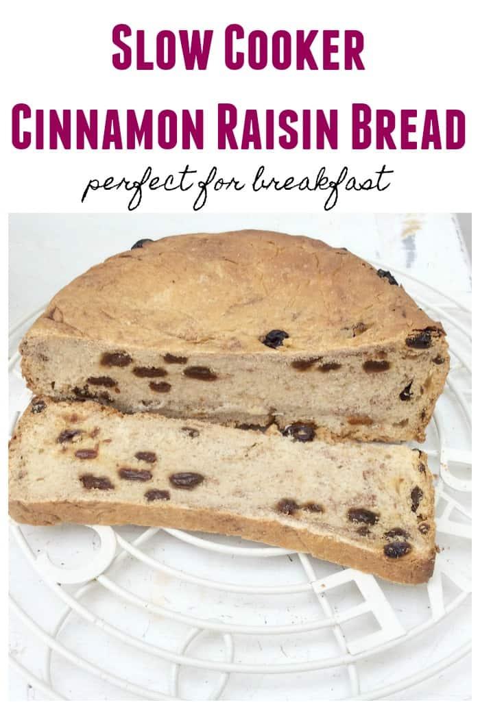 Slow cooker cinnamon raisin bread - bake a delicious cinnamon raisin loaf for breakfast in your crockpot