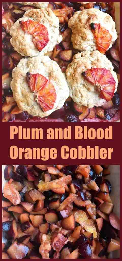 Plum and Blood Orange Cobbler