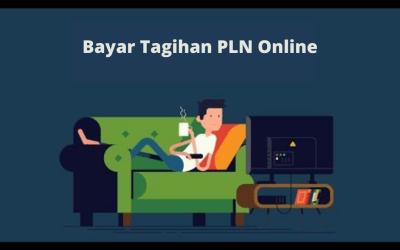 Cara mudah cek dan bayar tagihan PLN secara online