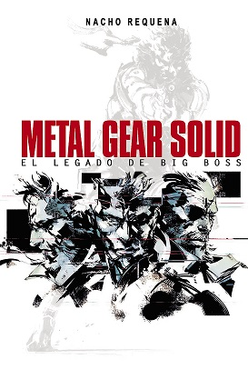 metal-gear_Solid _El_legado_de_Big_Boss_NACHO_REQUENA_bakoneth