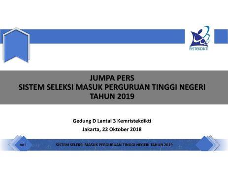 Materi Jumpa Pers Sistem Seleksi Masuk PTN 2019 | Slide-1