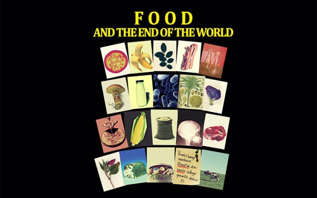 Food at the End of the World, Part I