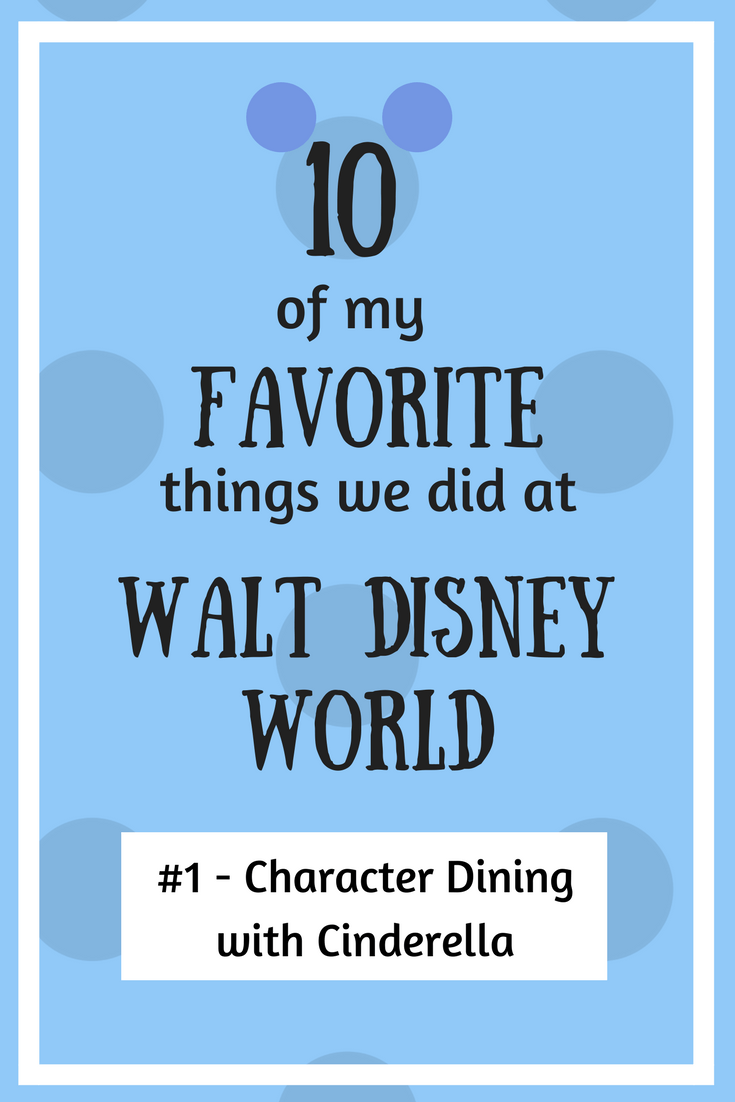10 of my favorite things we did at Disney World!