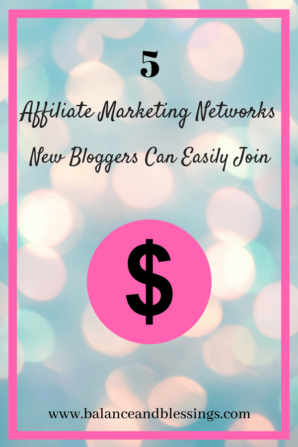 5 Affiliate Marketing Networks New Bloggers Can Easily Join