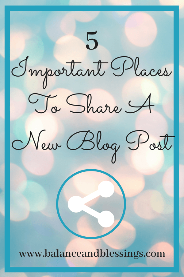 5 Important Places To Share A New Blog Post