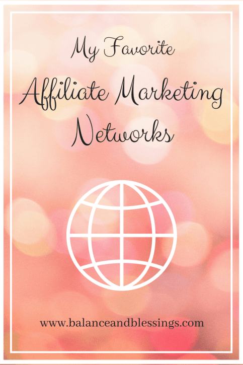 My Favorite affiliate marketing networks