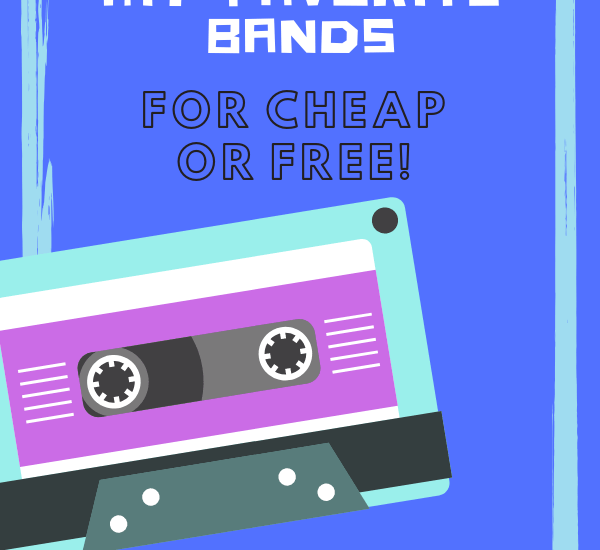 how i see my favorite bands for cheap or free main