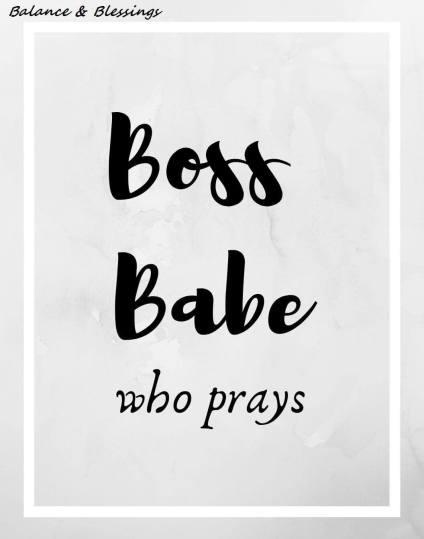 boss babe who prays printable