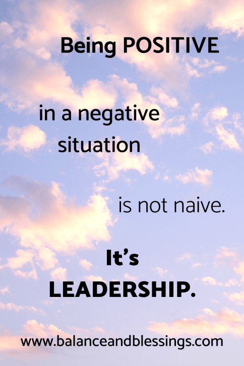 being positive in a negative situation quote